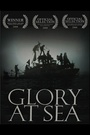 Фільм «Glory at Sea» (2008)