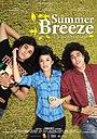 Фільм «Summer Breeze» (2008)