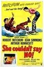 Фильм «Она не могла сказать нет» (1953)