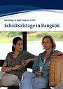 Фильм «Schicksalstage in Bangkok» (2009)
