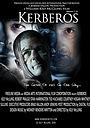Фильм «Kerberos» (2010)