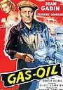 Фільм «Газ-нефть» (1955)