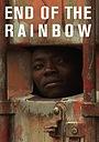 Фильм «End of the Rainbow» (2007)