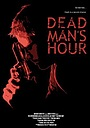 Фильм «Dead Man's Hour» (2008)