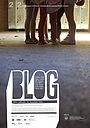 Фільм «Блог» (2010)