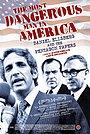 Фильм «Дэниэл Эллсберг – самый опасный человек в Америке» (2009)