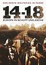 Фильм «Война 14-18 годов. Шум и ярость» (2008)