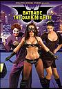Фильм «Batbabe: The Dark Nightie» (2009)