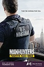 Серіал «Manhunters: Fugitive Task Force» (2008 – 2011)