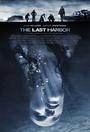 Фильм «The Last Harbor» (2010)