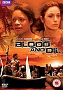Фільм «Blood and Oil» (2010)