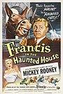 Фильм «Фрэнсис в доме с привидениями» (1956)