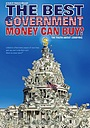 Фільм «The Best Government Money Can Buy?» (2009)