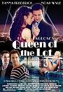 Фильм «Queen of the Lot» (2010)