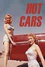 Фильм «Hot Cars» (1956)