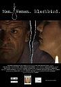 Фильм «Man.Woman.Blackbird.» (2009)