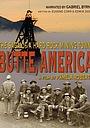 Фильм «Butte, America: The Saga of a Hard Rock Mining Town» (2008)