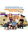 Сериал «Гленн Мартин» (2009 – 2011)
