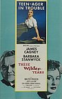 Фильм «Эти дикие годы» (1956)