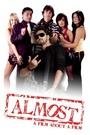 Фільм «Almost» (2007)