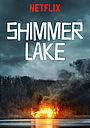 Фільм «Озеро Шиммер» (2017)