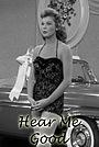 Фільм «Hear Me Good» (1957)