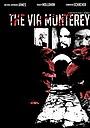 Фільм «Через Монтерей» (2009)