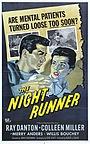 Фильм «Бегущий в ночи» (1957)