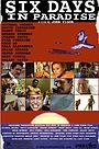 Фільм «Шесть дней в раю» (2010)