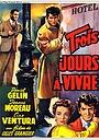 Фільм «Осталось жить три дня» (1957)