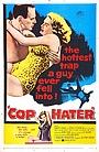 Фильм «Cop Hater» (1958)
