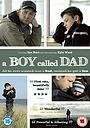 Фильм «Мальчик, которого звали папой» (2009)