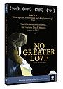 Фильм «No Greater Love» (2009)