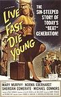 Фільм «Живи быстро, умри молодым» (1958)