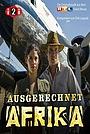 Фильм «Ausgerechnet Afrika» (2010)