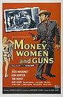 Фильм «Деньги, женщины и пушки» (1958)
