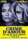 Фільм «Злочин кохання» (2010)