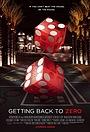 Фільм «Getting Back to Zero» (2013)