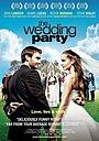 Фильм «Свадебная вечеринка» (2010)