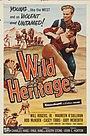 Фільм «Wild Heritage» (1958)