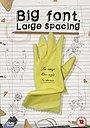 Фільм «Big Font. Large Spacing» (2009)