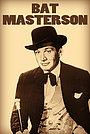 Сериал «Бэт Мастерсон» (1958 – 1961)