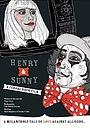 Фильм «Henry & Sunny» (2009)