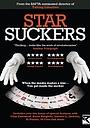 Фільм «Starsuckers» (2009)