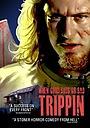 Фільм «Trippin'» (2011)
