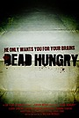 Фільм «Dead Hungry» (2009)