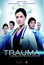 Серіал «Травма» (2010 – ...)