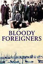Сериал «Bloody Foreigners» (2010)