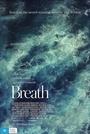 Фільм «Дихання» (2017)