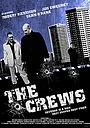 Серіал «The Crews» (2011 – 2016)